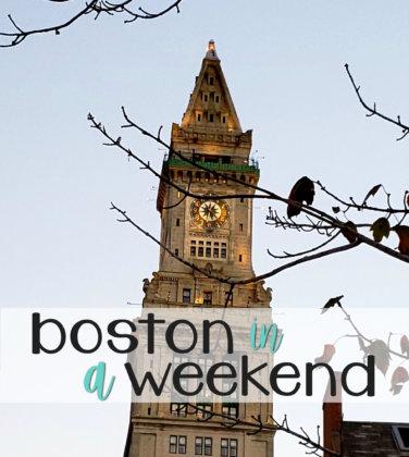 Boston in a Weekend