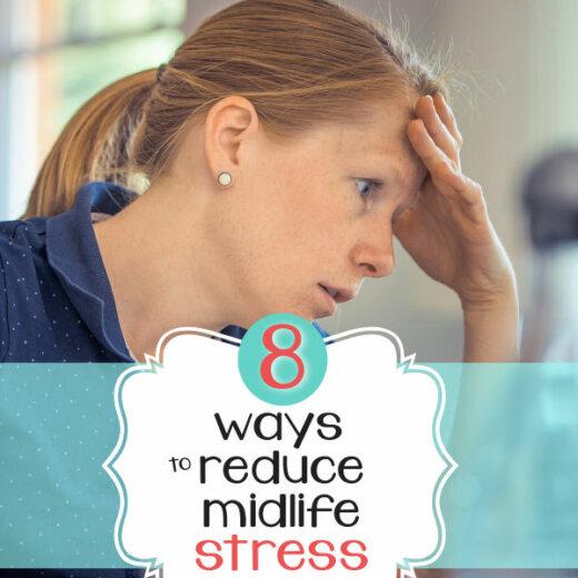 8 Ways to Reduce Midlife Stress