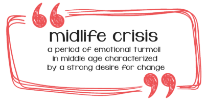 Midlife Without a Crisis