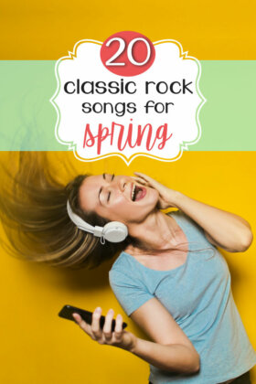 20 Classic Rock Songs for Spring