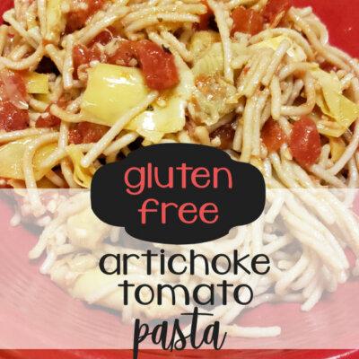 Gluten Free Artichoke & Tomato Pasta