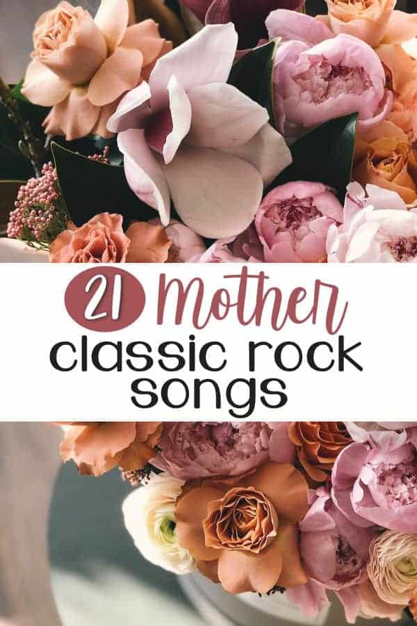 21 Classic Rocks with Mother in the Title