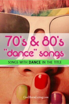 70s & 80s Songs with Dance in the Title